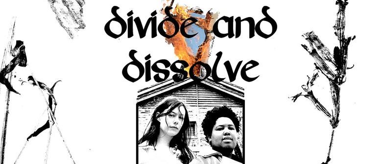 Divide & Dissolve NZ Tour - Hex & All Seeing Hand