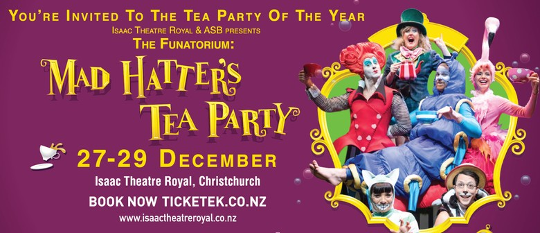 Mad Hatters Tea Party Christchurch Eventfinda