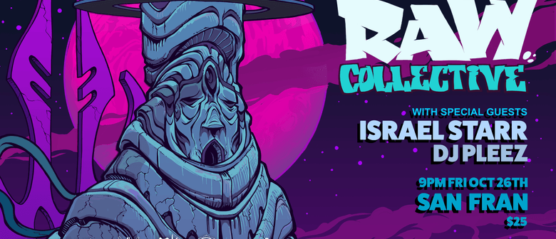 Raw Collective & Israel Starr