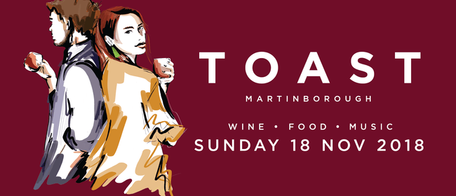 Toast Martinborough Wine, Food and Music Festival 2018