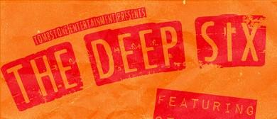 The Deep Six