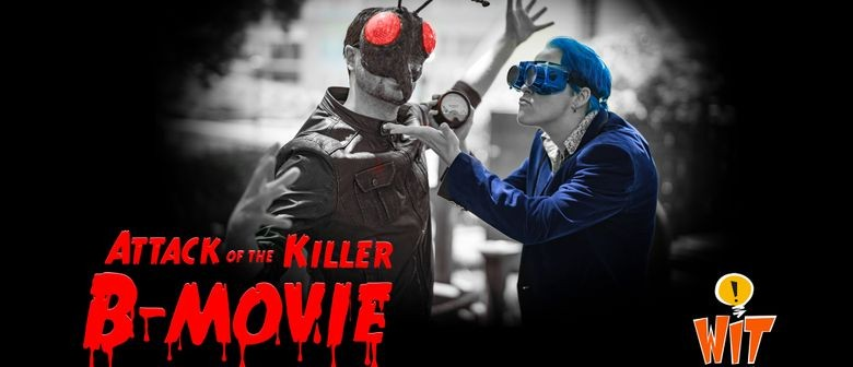 Palmy Fringe - Attack of the Killer B-Movie