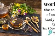 Image for event: The Secret Art of Creating Tasty Herbal Teas