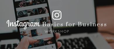 Instagram Basics for Business Workshop