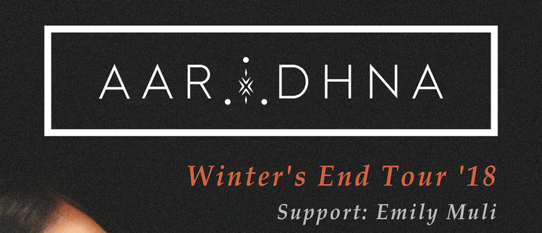 Aaradhna - Winter's End Tour