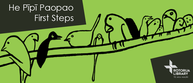 He Pīpī Paopao - First Steps​