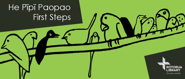 He Pīpī Paopao - First Steps