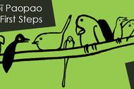 Image for event: He Pīpī Paopao - First Steps