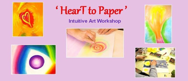 Heart to Paper - Intuitive Art Workshop