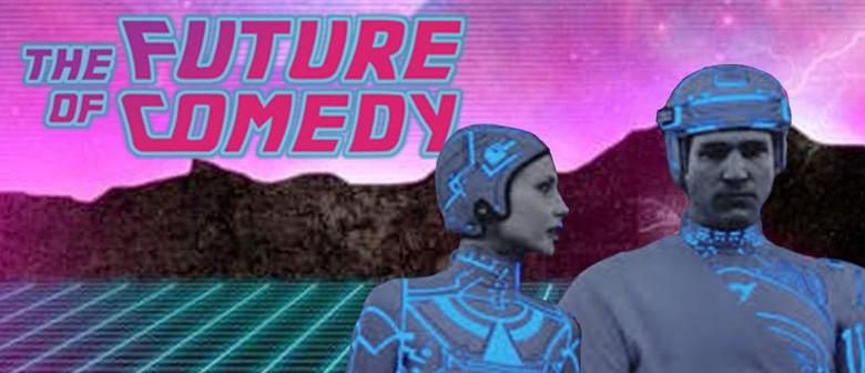 The Future of Comedy – Comedy Carnival