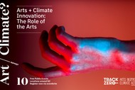 Image for event: Arts + Climate Innovation: The Role of the Arts