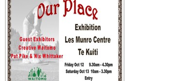 Waitomo Society of Arts - Our Place Exhibition
