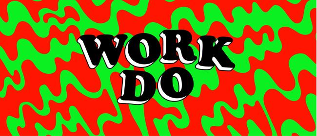 Work Do