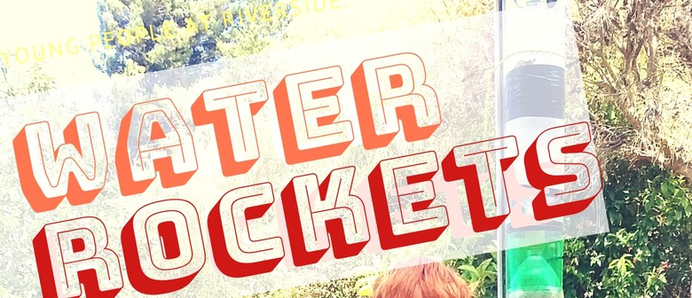 Water Rockets - For Kids (7 years+)