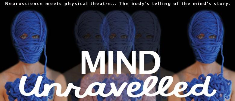 Mind Unravelled