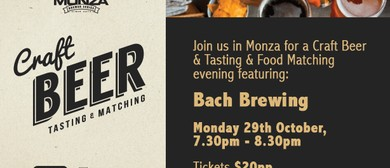 Monza Craft Beer Tasting & Matching - Bach Brewing Company