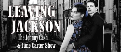 Leaving Jackson - The Johnny Cash & June Carter Show