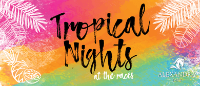 Tropical Night At the Races