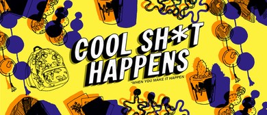 Cool Sh*t Happens - Pop Up Store