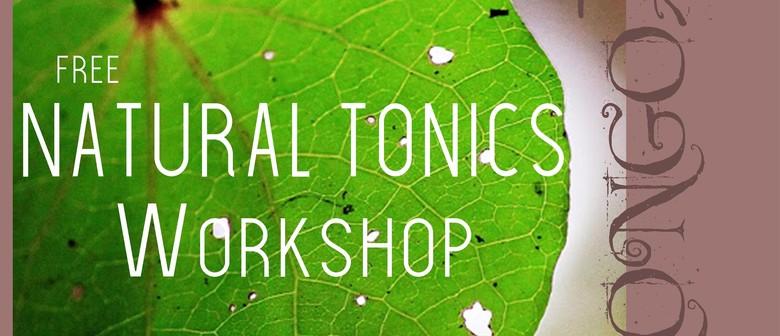 Natural Tonics Workshop