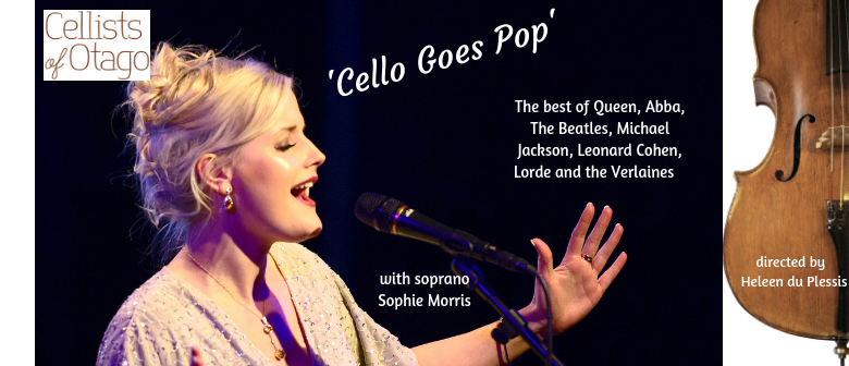 Cellists of Otago - 'Cello Goes Pop'