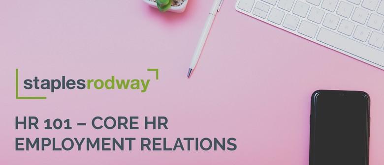 HR 101: Core HR Employment Relations
