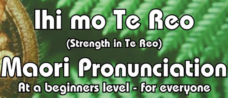Winton Ihi Mo Te Reo Maori - Beginners Pronunciation
