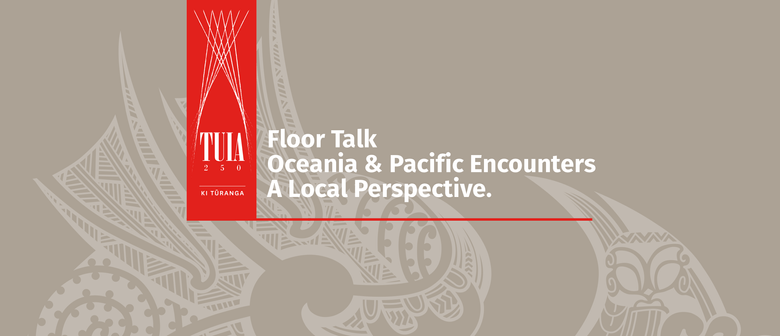 Oceania and Pacific Encounters - A Local Perspective