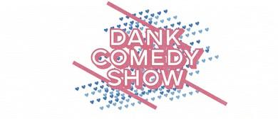 Dank Comedy Show 35