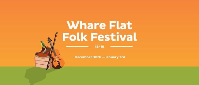 Whare Flat Folk Festival 2018/19