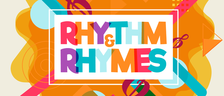 Rhythm & Rhymes - Music and Movement for 0-2