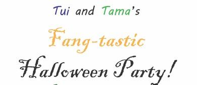 Tui & Tama's Fangtastic Halloween Party