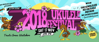 The New Zealand Ukulele Festival 2018