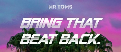 Bring That Beat Back: Labour Weekend