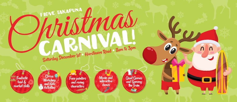 I Love Christmas.I Love Takapuna Christmas Carnival Auckland Eventfinda