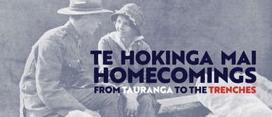 Homecomings: From Tauranga to the Trenches