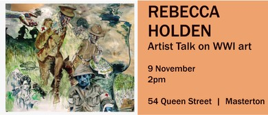 Armistice Day Celebration - Rebecca Holden - Artist Talk