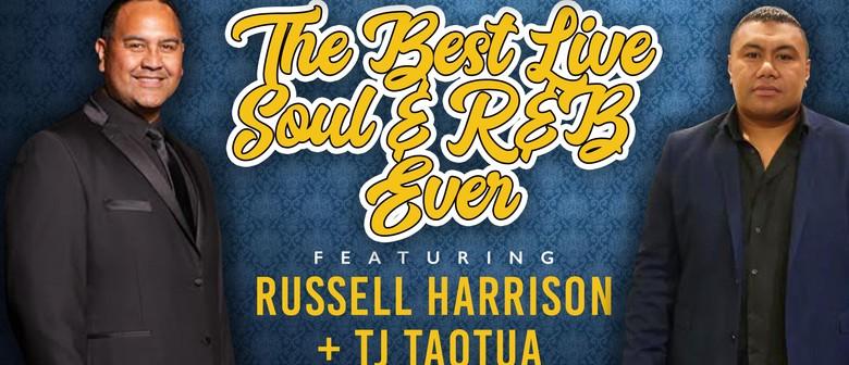 The Best Live Soul and R&B Ever: Russell Harrison/TJ Taotua