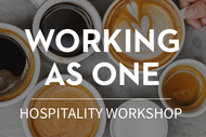 Image for event: Working as One - Hospitality Workshop