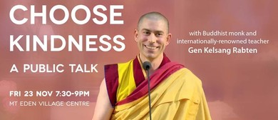 Choose Kindness: A Public Talk on Meditation