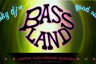 Image for event: Bass Land