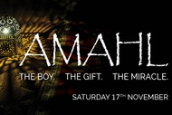 Image for event: AMAHL: The Boy. The Gift. The Miracle.