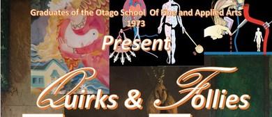 Follies & Quirks