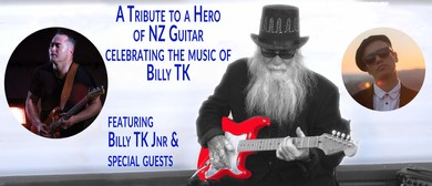 A Tribute to a Hero of New Zealand Guitar Billy TK