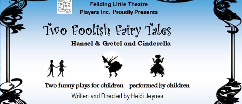 Two Foolish Fairytales