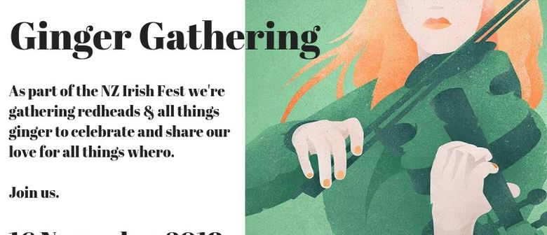 NZ Irish Fest - Ginger Gathering