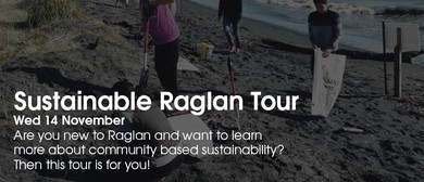 Sustainable Raglan Tour