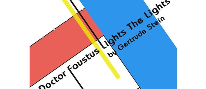 Doctor Faustus Lights the Lights - Long Cloud Youth Theatre
