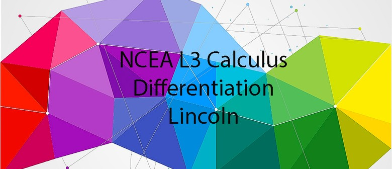 NCEA L3 Calculus - Differentiation