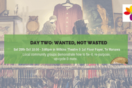 Image for event: Mini EnviroFest Day Two: Wanted, Not Wasted